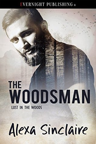 Review: The Woodsman by Alexa Sinclaire