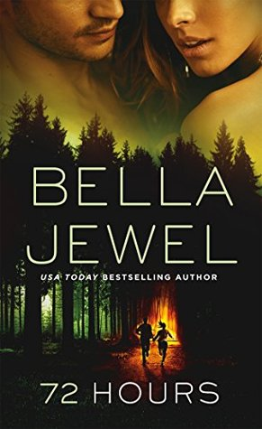 New Release/Review: 72 Hours by Bella Jewel