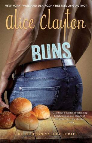Review: Buns (Hudson Valley, #3) by Alice Clayton