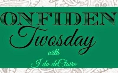 Confidentially Confident Twosday on Thursday