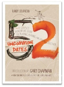 Title Talk:  52 Uncommon Dates: A Couple's Adventure Guide for Praying, Playing, and Staying Together