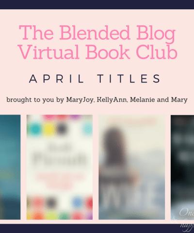 The Blended Blog Reads:  April Titles