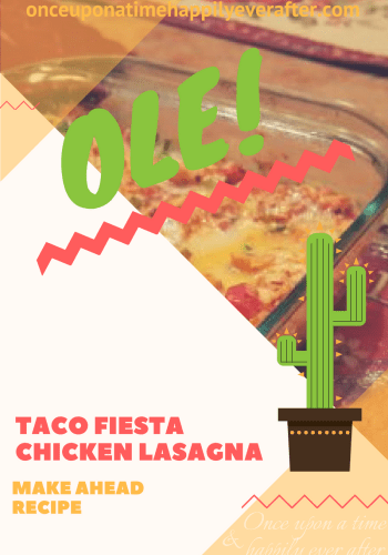 Tasty Tuesday:  Taco Fiesta Chicken Lasagna