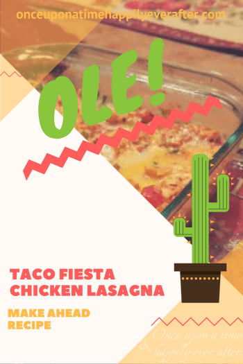 Tasty Tuesday: Taco Fiesta Chicken Lasagna