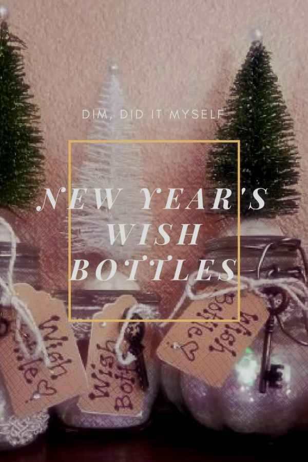 dim did it myself new years wish bottles - Christmas By Myself This Year