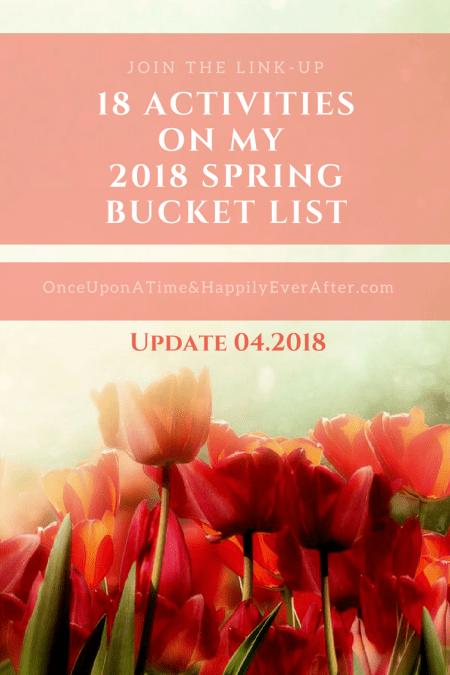 18 Activities On My 2018 Spring Bucket List