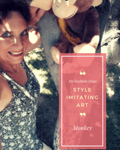 "My Fashion Haus:  Style Imitating Art, ""Monkey"""