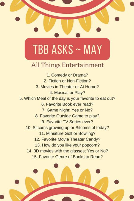 15 Questions About All Things Entertainment: TBB Asks