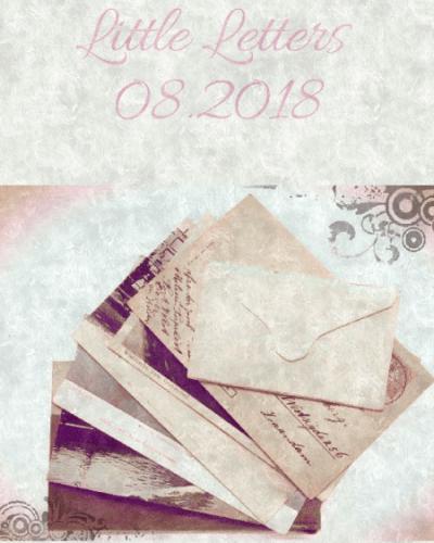 Little Letters, 08.2018