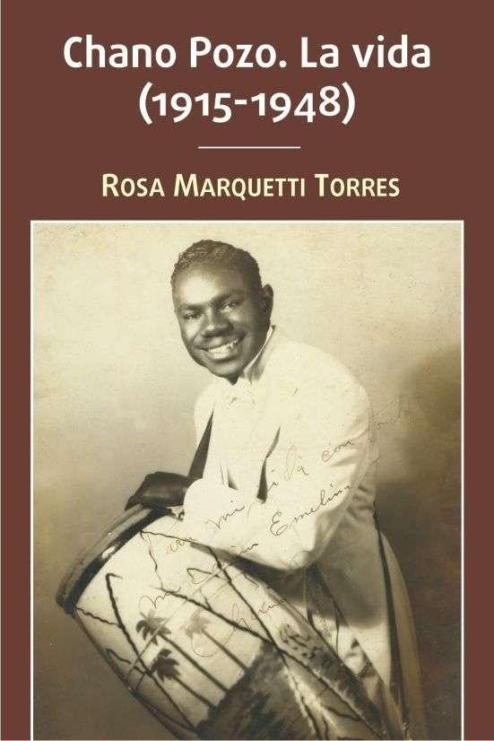 Cubierta del libro Chano Pozo. La vida (1915-1948). Cortesía de Rosa Marquetti