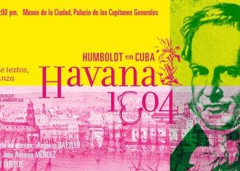Invitación a las funciones exclusivas de Habana 1804. Humboldt en Cuba.