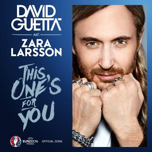 David Guetta y Zara Larsson en la Eurocopa 2016