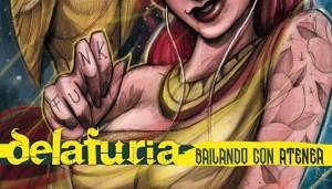 El grupo Delafuria nos trae su primer disco, Bailando con Atenea