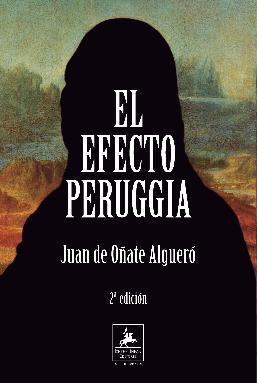 Se publica la 2ª edición de 'El Efecto Peruggia' de Juan de Oñate