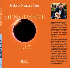 """Isidoro Ortega presenta su poemario """"Menguante luz / Crecida sombra"""""""