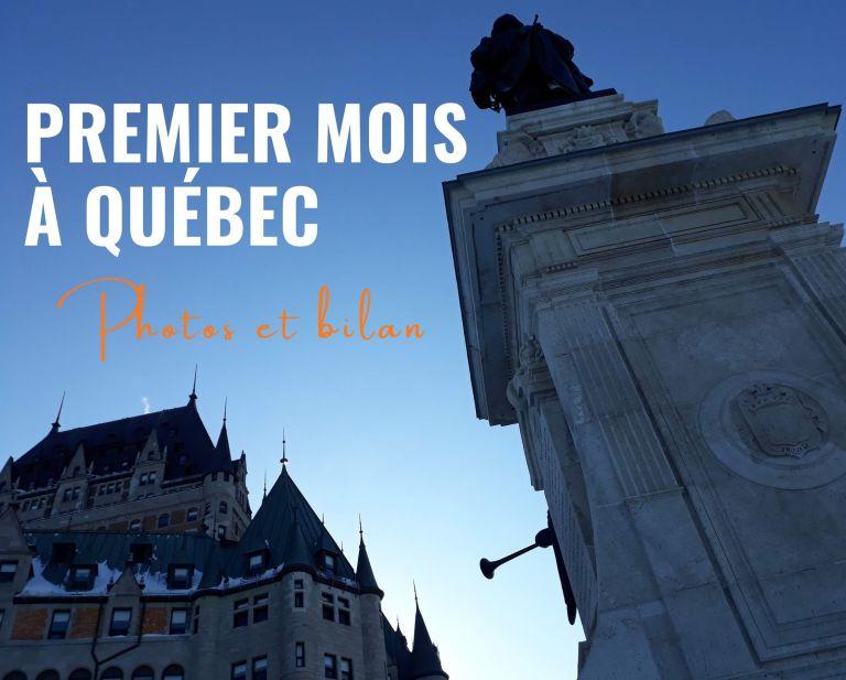 Premier mois à Québec : photos et bilan