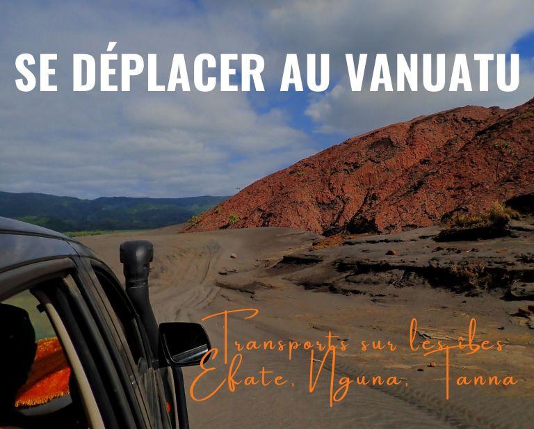 Se déplacer au Vanuatu : transports sur Efate, Nguna, Tanna