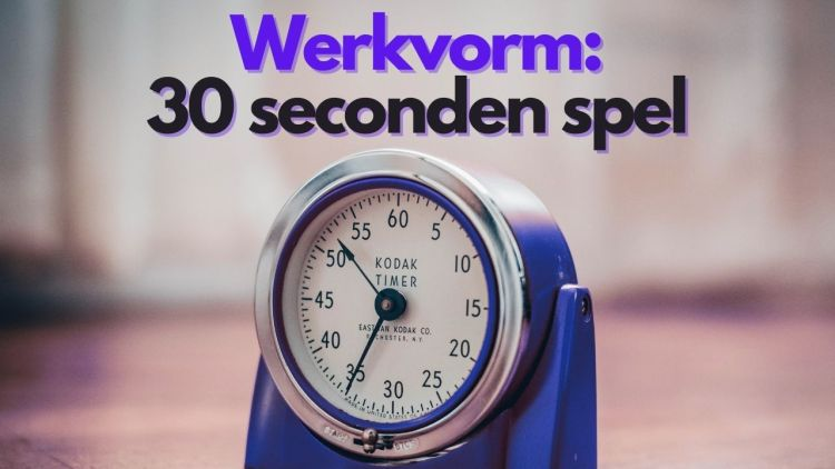 Werkvorm – 30 seconden spel