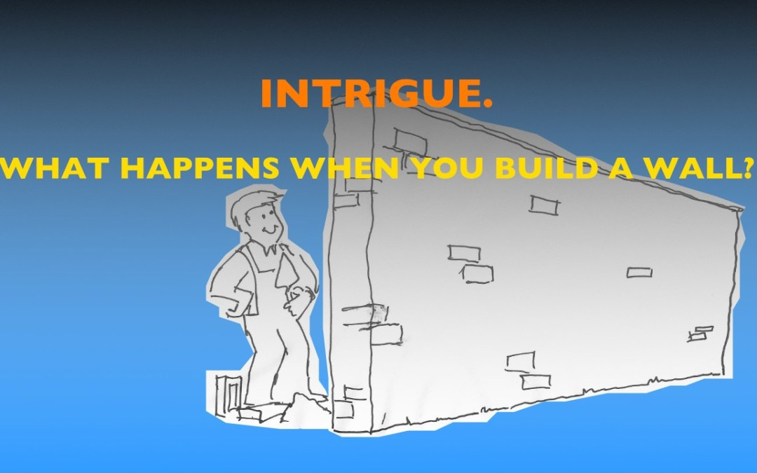 Use the power of intrigue to draw people in and keep them engaged
