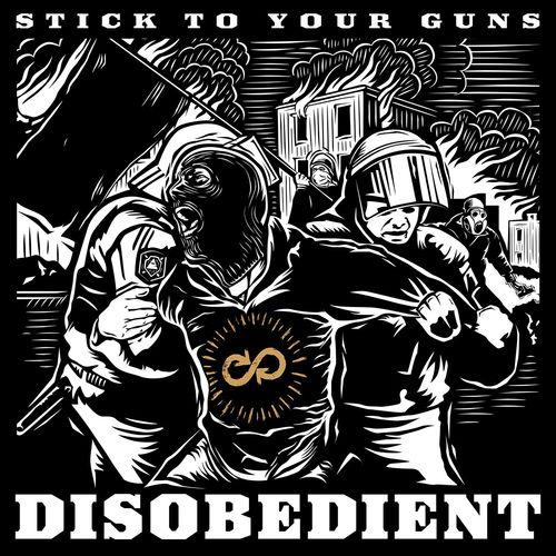 stick to your guns disobedient album