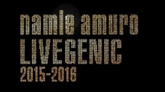 namie amuro LIVEGENIC 2015-2016.m4v_snapshot_00.00.06_[2016.03.21_21.49.03]