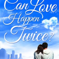 Book Review : Can Love Happen Twice?
