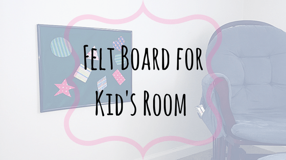 Felt Board for Kids