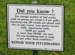 I don't see this sign as much as I used to.  I wish the City could afford to put them next to every green at Picadome.