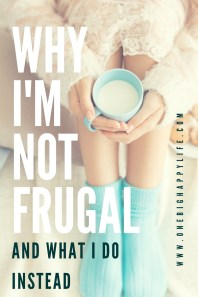 Why I Stopped Trying to Be Frugal