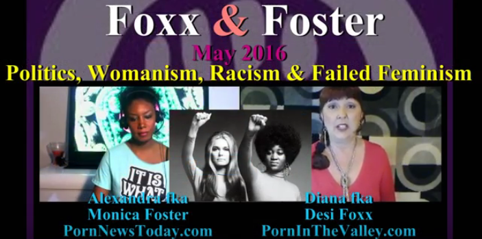 Foxx and Foster: Politics, Womanism, Racism & Failed Feminism