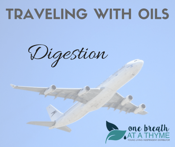 Traveling with Oils Digestion