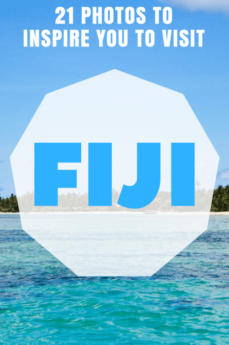 21 Photos to Inspire You to Visit Fiji