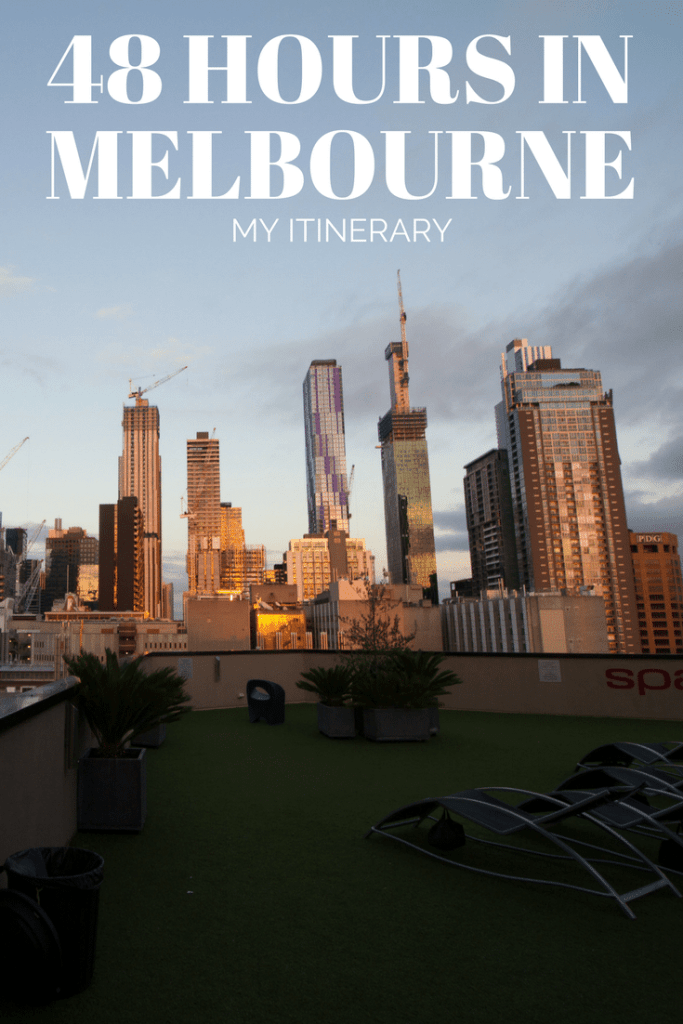 48- Hour Melbourne Itinerary - what to do in Melbourne