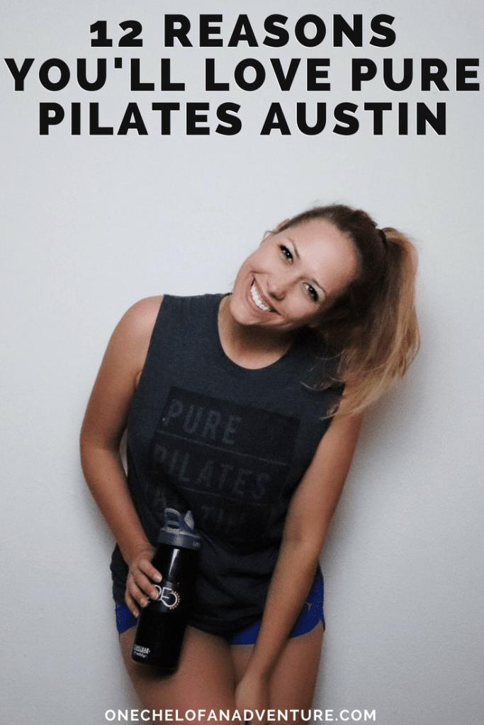 Pure Pilates Austin - 12 Reasons You'll Love It
