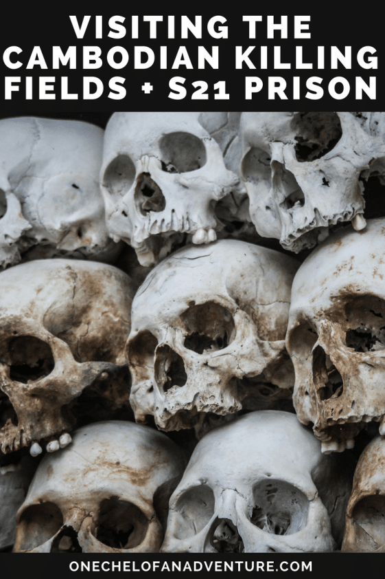 Visiting The Cambodian Killing Fields and S21 Prison