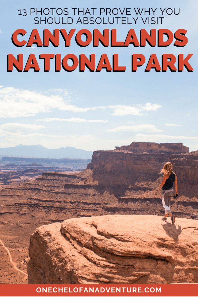 Why you should visit Canyonlands National Park in Utah