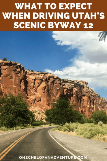 What to Expect when Driving Utah's Scenic Byway 12