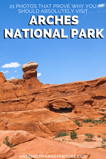 21 Photos that prove why you need to Visit Arches National Park Moab Utah