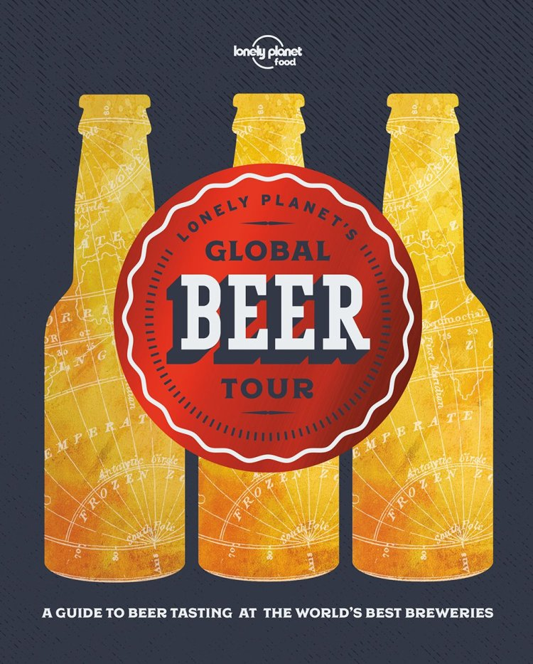 Lonely Planet's Global Beer Tour Hardcover Coffee Table Book Gifts for men