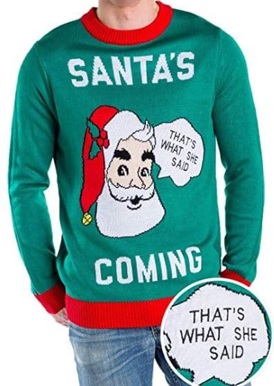 Best Ugly Christmas Holiday Sweaters on Amazon: Santa's Coming (That's What She Said) Christmas Sweater
