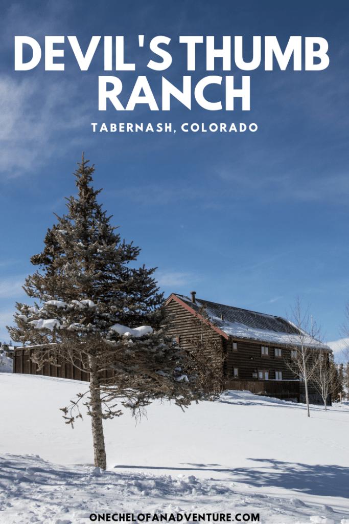 Staying at Devil's Thumb Ranch and Resort, Colorado