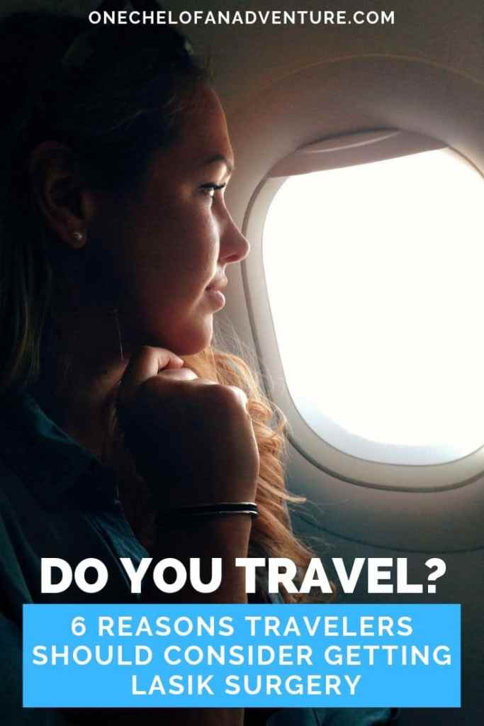 Travelers: 6 Ways LASIK Makes Travel Easier
