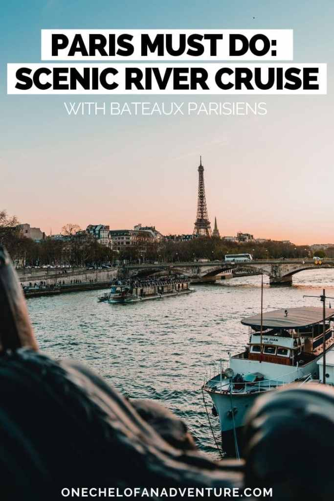 Paris Travel Things to Do: Bateaux Parisiens Scenic River Lunch Cruise