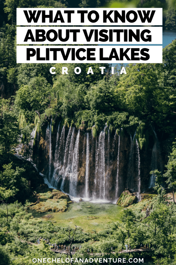 What you should know before visiting Plitvice Lakes National Park