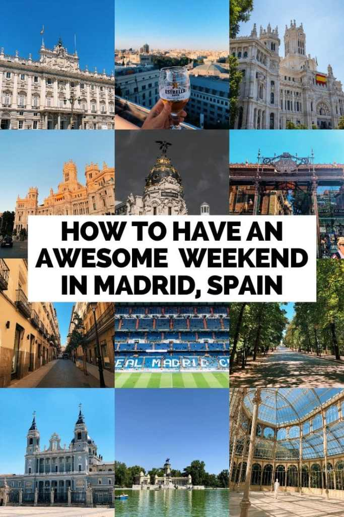 How to Have an Awesome Weekend Trip in Madrid