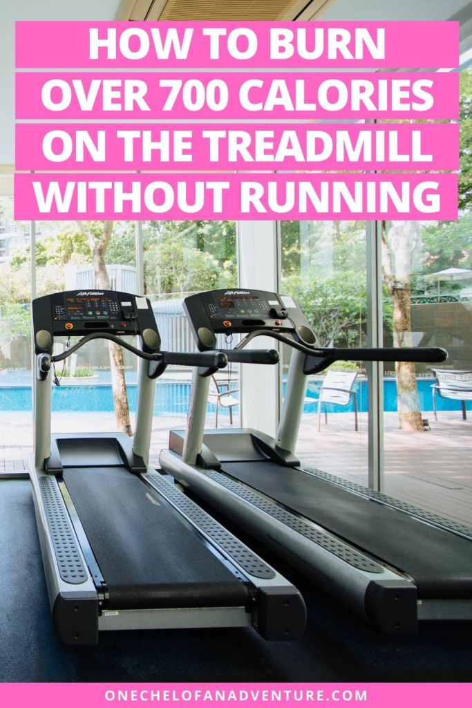 How to Burn over 700 Calories on the treadmill WITHOUT Running