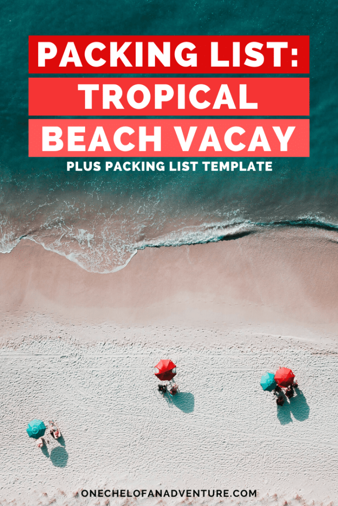Packing List for Tropical Beach Vacay