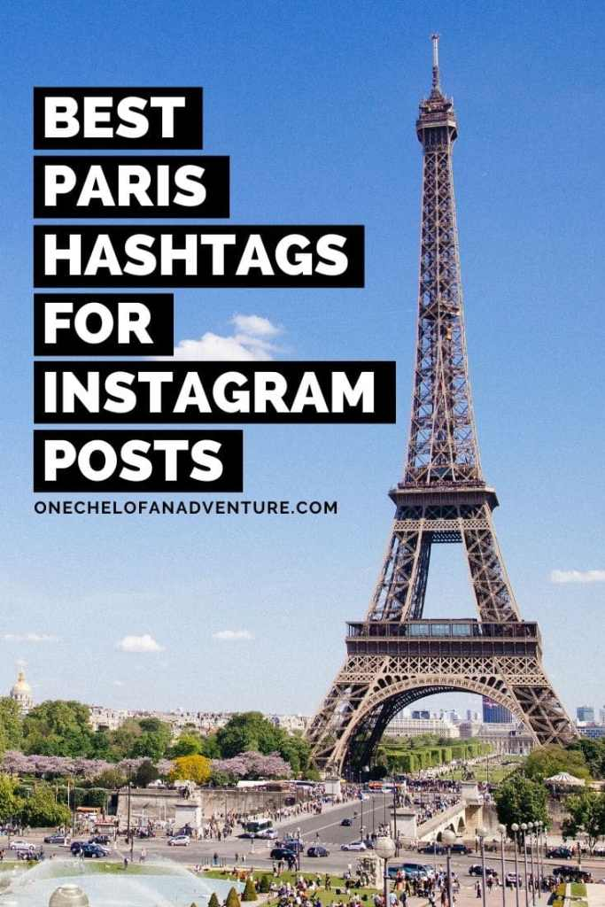 Best Paris Hashtags For Instagram Posts