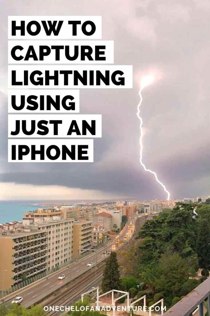 Best Way To Capture Lightning with an iPhone