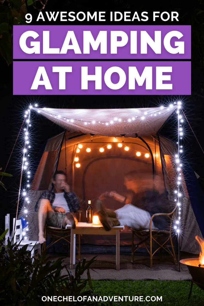 Ideas for Glamping at home